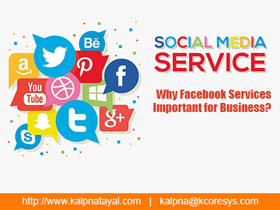 Why Facebook Services Important for Business?