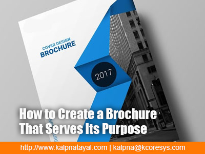 How to Create a Brochure That Serves Its Purpose