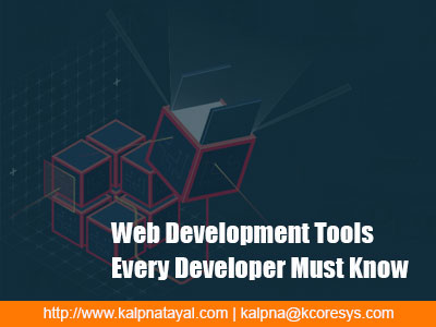 Web Development Tools Every Developer Must Know