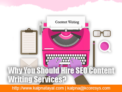 Why You Should Hire SEO Content Writing Services?