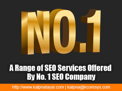 A Range of SEO Services Offered By No. 1 SEO Company
